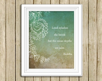 printable wall art Buddha quote Loud splashes the brook instant download 8 x 10 spiritual inspirational Buddhist art print home decor