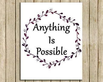 printable wall art Anything Is Possible quote instant download 8 x 10 inspirational motivational art print home decor