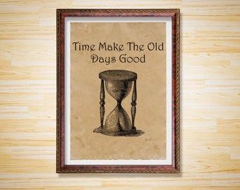 Antique decor Sand Clock print Time poster
