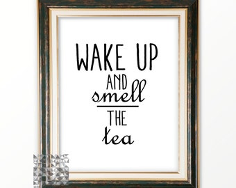 Tea Art Typographic Print Tea Print Tea Art Print Kitchen Art Kitchen Decor Wall Art Tea Quote Kitchen Decor Typography : A0285