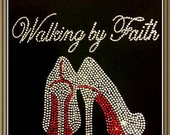 "Religious, Jesus, God, Faith, Christian, Bible, Shoe, Bling, Diva, Rhinestone ""Walking by Faith"" T-Shirt"