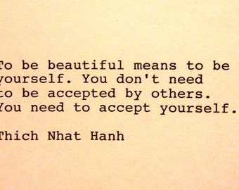 Hand Typed Typewriter Quote - To be beautiful means to be yourself..........