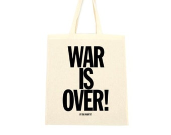 cotton tote bag, war is over if you want it
