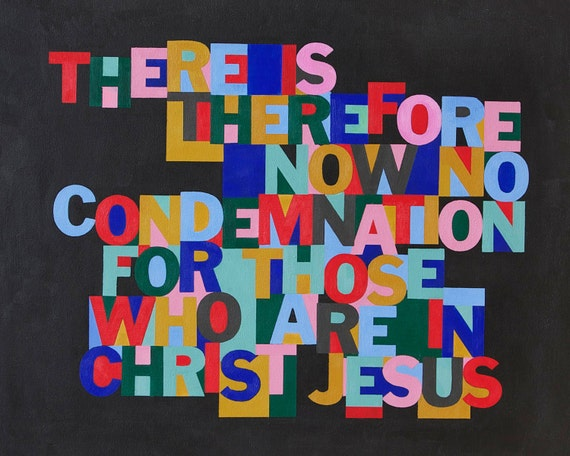 There is Therefore Now No Condemnation - Christain Word Art - Matted Giclee Print 8x10 on Luster Paper