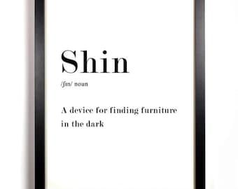 "Funny Definition ""Shin"" Print Art, Typographic Art, Home Decor Print, Inspirational Wall Art, Gift Idea Poster, Handmade Print"