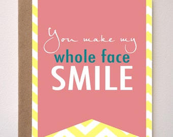 WHOLE FACE SMILE -   Pink & Yellow Chevron Greeting card - Valentines Day