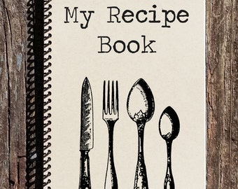 Recipe Book - Recipe Journal - My Recipes - Notebook - Journal