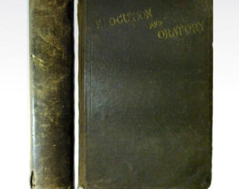 1870 Rare Wiley's elocution and oratory: Giving a thorough treatise on the art of reading and speaking