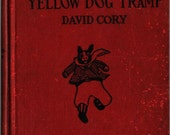 Little Jack Rabbit and the Yellow Dog Tramp - David Cory - H. S. Barbour - 1927 - Vintage Book