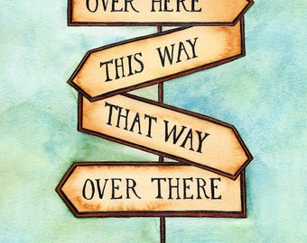 "This Way, That Way Street Sign / 8"" x 10"" Archival Print / Wayfinding / Motivational Art / Gift for Traveler / Travel Art"