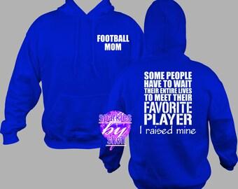Football Mom Hoodie, Football Mom Shirt, football mom sweatshirt, football mom pull over, football mom pull over sweatshirt, football mom