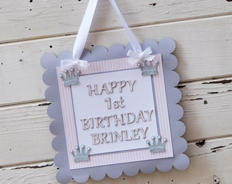 Happy Birthday Princess Door Sign- Welcome Sign- Girl 1st Birthday