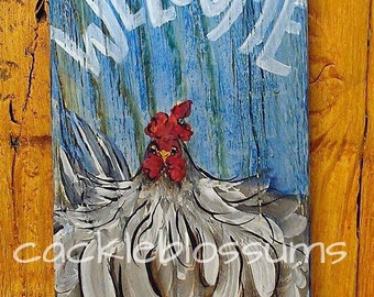 """5.5"""" X 12"""" #215 Welcome Chicken Sign hand painted country rustic folk art 5.5 x 12 inches"""