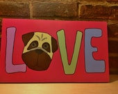 Wooden hand painted pug art