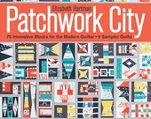 20% Off SALE! Patchwork City BOOK - 75 Innovative Blocks for the Modern Quilter - Elizabeth Hartman