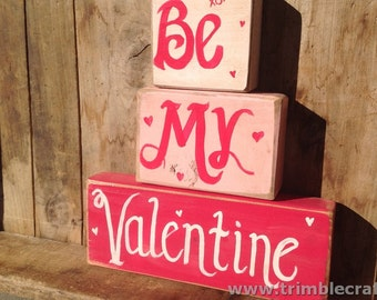 Be my valentine sign wood block primitive Valentine decor gift