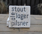 Beer Lover Natural Stone Coasters. ale, pilsner, lager, stout. Set of 4. Gift for Him. Man cave