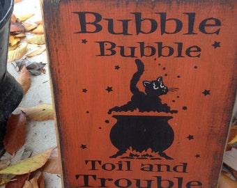 READY TO SHIP Bubble Bubble Toil Trouble Black Cat Handpainted wood sign Plaque Halloween pagan