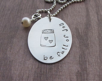 Hand Stamped Mason Jar Necklace Be Full Of Joy Jar Full Of Hearts Sterling Silver Necklace Ready to ship