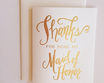 Thanks for Being My Maid of Honor Greeting Card