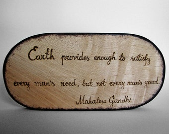 Gandhi Quote - Earth... - Rustic Organic Maple Small Wooden Sign by Tanja Sova