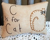 C is for Cat, Primitive Pillow Tuck, Cat Lover
