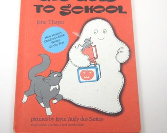 Gus Goes to School Vintage 1980s Children's Book by Jane Thayer Illustrated by Joyce Audy dos Santos