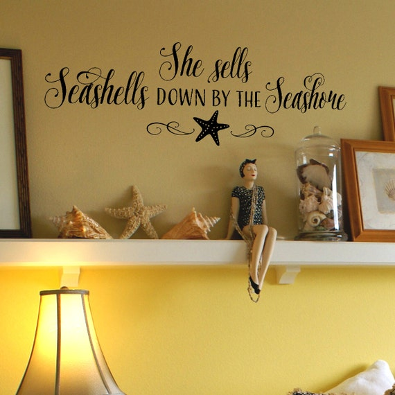 She sells Seashells down by the Seashore - vinyl wall decal quote vinyl lettering decal