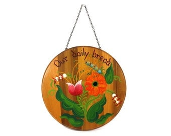 1940s Our Daily Bread Hanging Tole Painted Sign, Vintage Flower Art