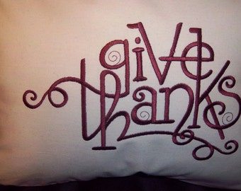 726 Give Thanks Embroidered Pillow