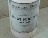 Figgy Pudding - Hair Mist - Detangler & Styling Primer - Sugary Fig, Brandy, Winter Spice - Limited Edition
