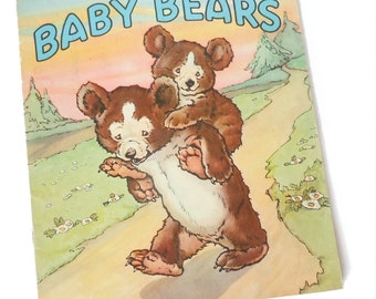 BABY BEARS vintage childrens book Sam'l Gabriel Sons and Co. 1940s . storybook . vintage book