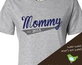 Mommy shirt - mommy established 2016 or any year sporty swoosh custom Tshirt
