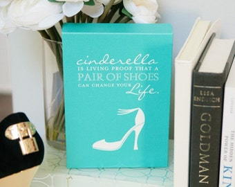 Shoe lover quote, Cinderella is living proof... // Shoes, shoe, high heel quote,  Archival Giclée Art Print // H-G07-1PS AA1