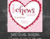 I CHEWS YOU Chevron Tags - DIY - Digital FIle - Valentine's Day Tag