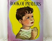 My Book of Prayers, Selected Prayers by Peter David, 1949 First Edition Bonnie Book, Traditional Childrens Prayers