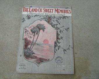 1920  sheet music (  the land of sweet memories  ) Hawaiian dream song