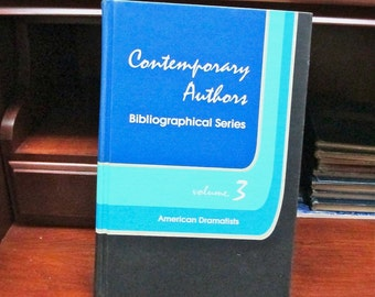 Contemporary Authors  Bibliographical Series Volume iii   17 American Dramatists Biography. History. Theater. Drama. Theater LIbrary.