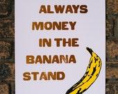 Arrested Development Banana Stand Quote Letterpress Print
