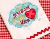Machine Embroidery Design Applique Heart Greatest Love INSTANT DOWNLOAD