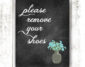 Instant Download - Please Remove Your Shoes Sign - Custom Chalkboard Sign - Printable