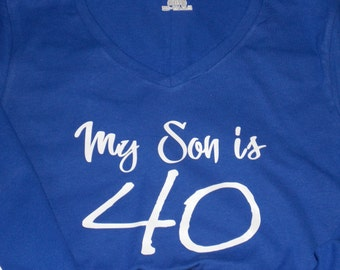 My Son Is 40 Adult Ladies V-neck Shirt