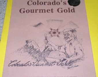 1980 Colorado's Gourmet Gold Cookbook
