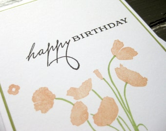 Happy Birthday with Peach Poppy Flowers - Handmade Handstamped Birthday Card