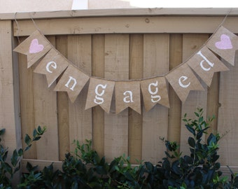 Engaged burlap banner