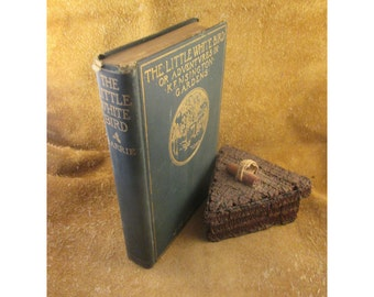 The Little White Bird – Adventures in Kensington Gardens – First Edition Antique Book by J. M. Barrie