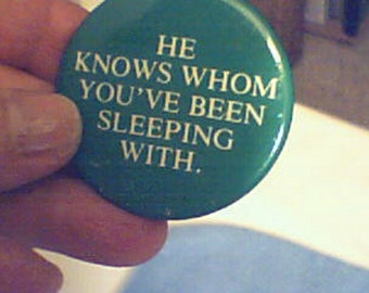 NAUGHTY LIST PIN  Vintage1965, Santa Watching  Funny Pin ~ He Knows Whom You've Been Sleeping With.