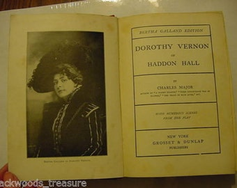On Sale...1902 Dorothy Vernon Haddon Hall Theater Bertha Galland Photoplay Silent Era Stage  Photo Book Victorian Royal Adventure Antique