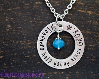 Teachers Help Young Minds GROW- Hand Stamped Necklace, Jewelry for Teachers, Teacher Gift
