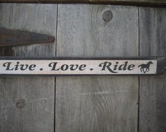 Live Love Ride Sign Shabby Primitive Wooden Horses Horse Pony